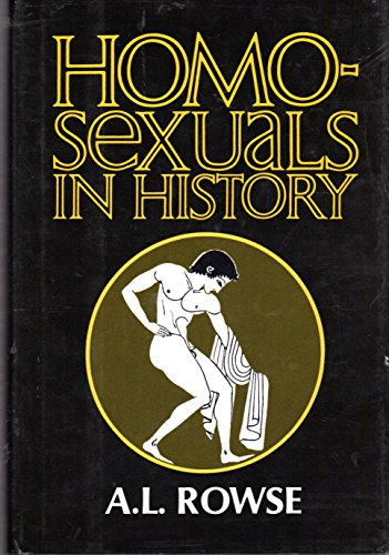 9780880290111: Homosexuals in history : a study of ambivalence in society, literature, and the arts