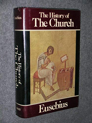 9780880290227: The History of the Church from Christ to Constantine