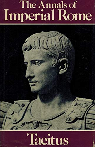 ANNALS OF IMPERIAL ROME Translated with an Introduction by Michael Grant