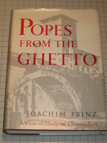 9780880290289: Popes From the Ghetto: A View of Medievel Christendom