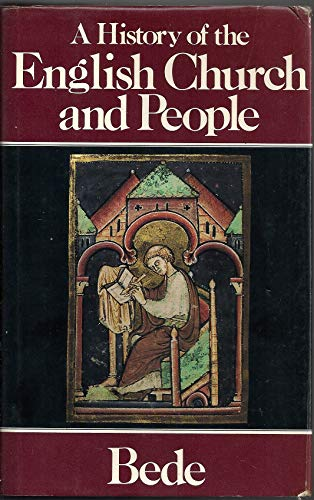 A History of the English Church and People: Bede, the Venerable, Saint