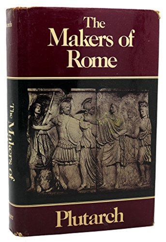 9780880290456: Makers of Rome: Nine Lives by Plutarch (Penguin Classics)