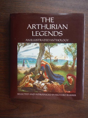 9780880290500: The Arthurian Legends: An Illustrated Anthology