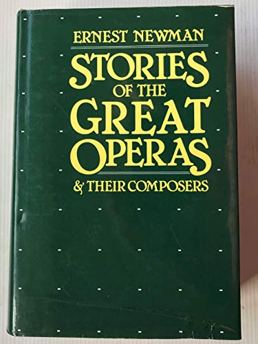 9780880290531: Stories of the Great Operas and their Composers