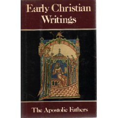 9780880290746: Early Christian Writings: The Apostolic Fathers