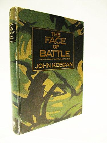9780880290838 Face Of Battle Abebooks John Keegan 0880290838