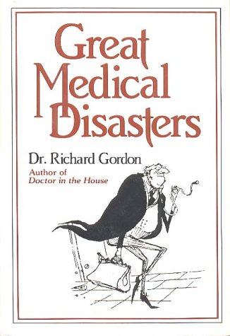 9780880290852: Great Medical Disasters