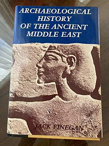 Archaeological History of the Ancient Middle East