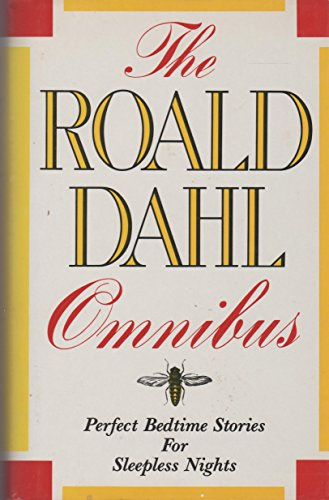 The Roald Dahl Omnibus: Perfect Bedtime Stories for Sleepless Nights (0880291230) by Roald Dahl