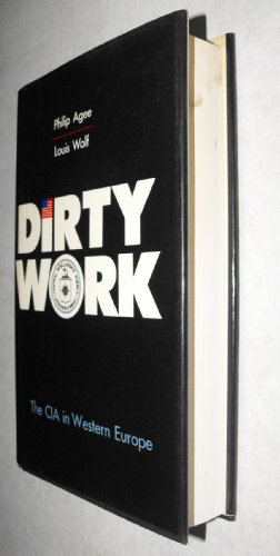 9780880291323: Dirty Work: The CIA in Western Europe