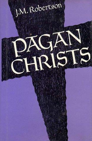 9780880291415: Pagan Christs