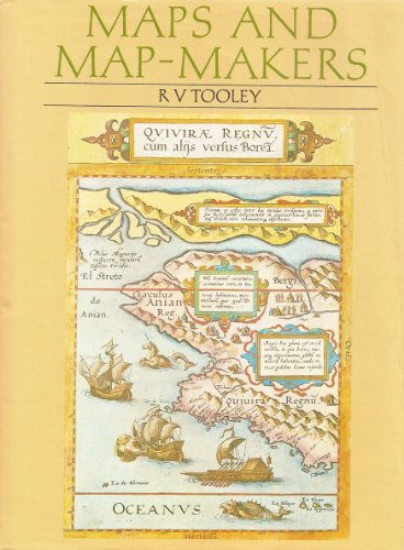 Maps and Map-Makers: Tooley, R. V
