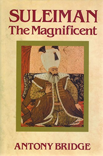9780880291699: Suleiman the Magnificent: Scourge of Heaven