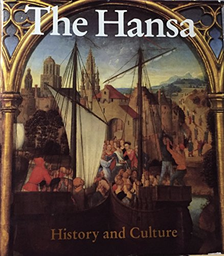 9780880291828: The Hansa: History and Culture