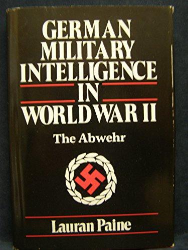 9780880291880: German military intelligence in World War II : the Abwehr