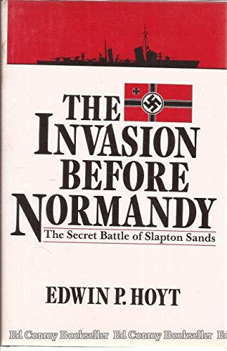 The invasion before Normandy: The secret battle: Hoyt, Edwin Palmer