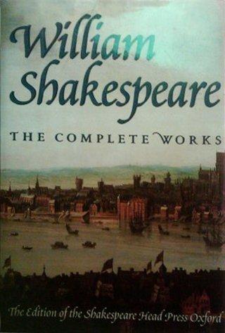 William Shakespeare: The Complete Works: William Shakespeare