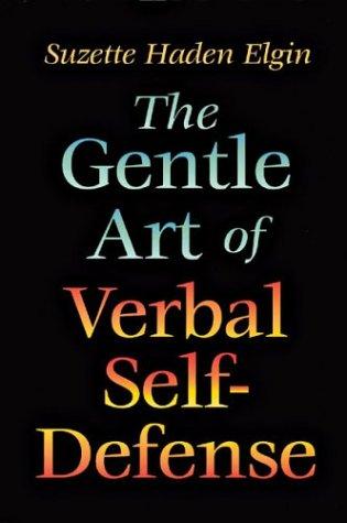 9780880292573: The Gentle Art of Verbal Self Defense