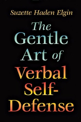 9780880292573: The Gentle Art of Verbal Self Defense
