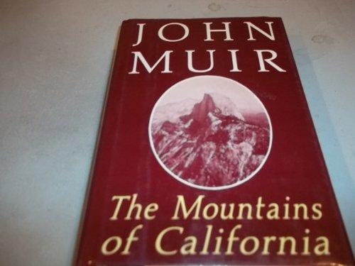 9780880292672: The Mountains of California