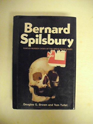 9780880293075: Bernard Spilsbury: His Life and Cases