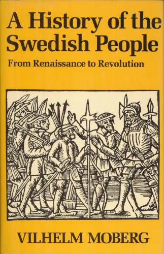 9780880293136: A History of the Swedish People: Volume II: From Renaissance to Revolution