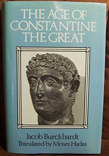 9780880293235: The Age of Constantine the Great