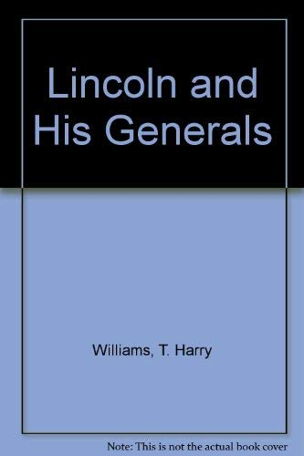 9780880293310: Lincoln and His Generals