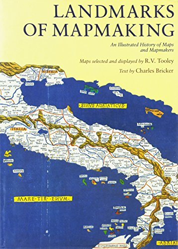 Landmarks of Mapmaking An Illustrated Survey of Maps and Mapmaking: Bricker, Charles