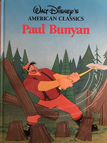 9780880293600: PAUL BUNYAN [Walt Disney's American Classics]
