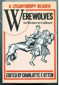 9780880294003: A Lycanthropy Reader: Werewolves in Western Culture