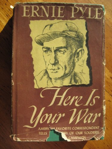 Here Is Your War (0880294051) by Pyle, Ernie