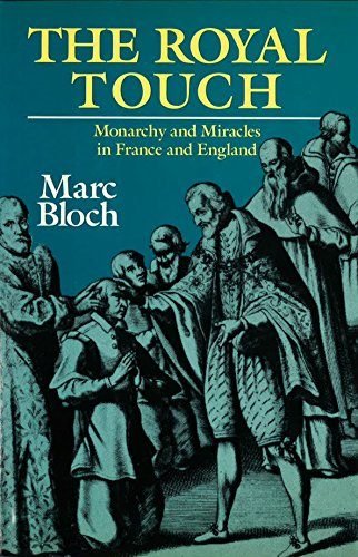 9780880294089: The Royal Touch: Monarchy and Miracles in France and England