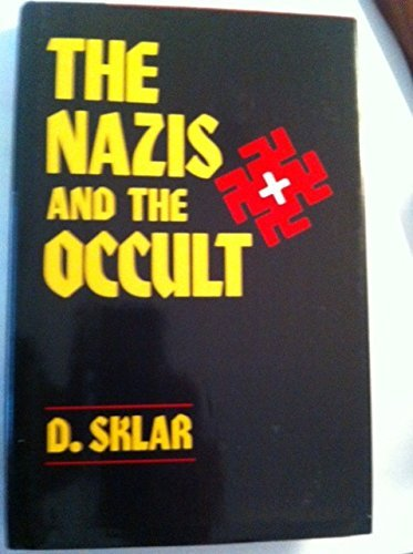 9780880294126: The Nazis and the Occult