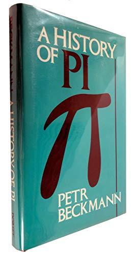 9780880294188: A History of Pi