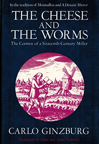 9780880294485: The Cheese and the Worms: The Cosmos of a Sixteenth-Century Miller
