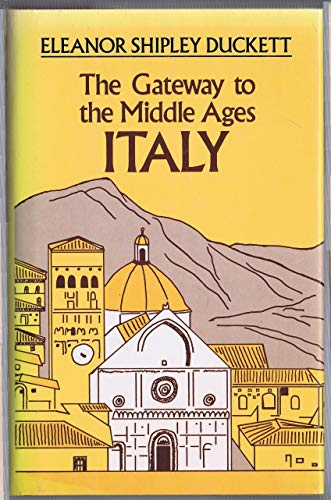 9780880294676: Gateway to the Middle Ages: Italy
