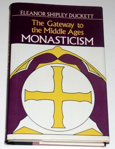 9780880294683: Gateway to the Middle Ages: Monasticism