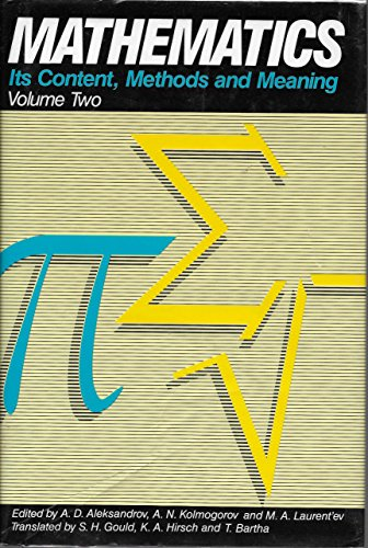 9780880294799: Mathematics: Its Content, Methods and Meaning, Vol. 2
