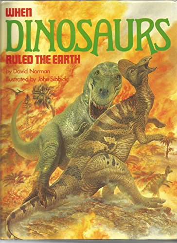 9780880295093: When Dinosaurs Ruled the Earth