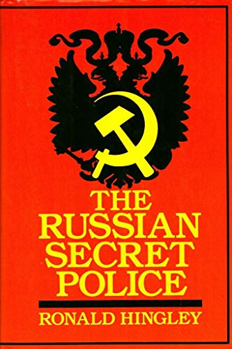 9780880295321: The Russian Secret Police: Muscovite, Imperial Russian and Soviet Political Security Operations