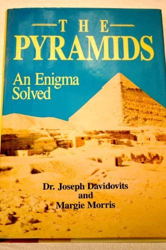 9780880295550: The Pyramids: An Enigma Solved