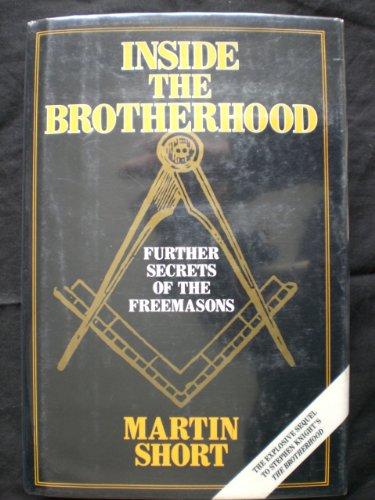 9780880295840: Inside the Brotherhood: Further Secrets of the Freemasons