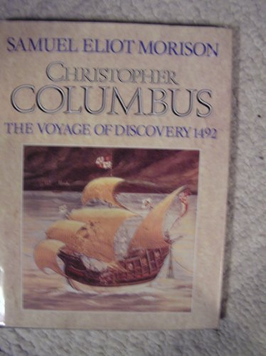 9780880295895: Christopher Columbus: The Voyage of Discovery 1492