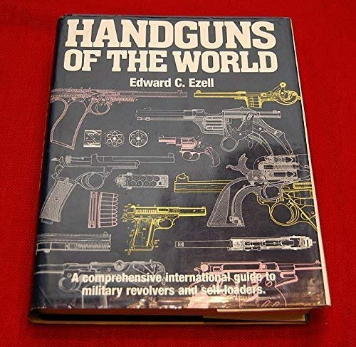 9780880296182: Handguns of the World: Military Revolvers and self-loaders from 1870 to 1945.