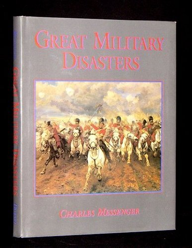 9780880296465: Great Military Disasters