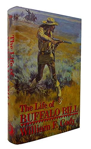9780880296502: The Life of Buffalo Bill