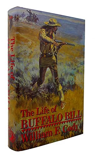 9780880296502: The Life of Buffalo Bill