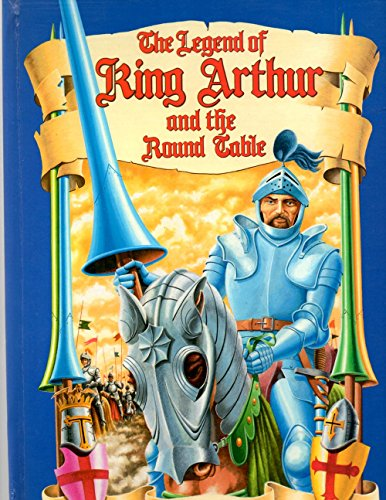 9780880296694: The Legend of King Arthur and the Round Table & Pop-up Book