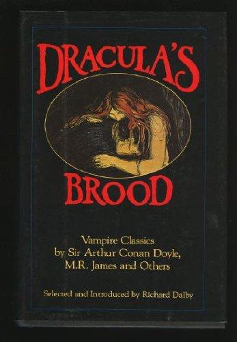 Dracula's Brood: Vampire Classics by Sir Arthur: Sir Arthur Conan